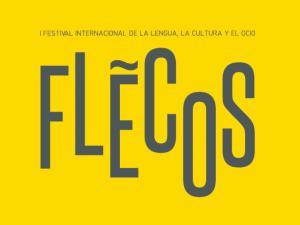 FESTIVAL INTERNACIONAL DE LA LENGUA, CULTURA Y OCIO – FLECOS